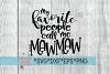 Mother's Day | Mawmaw| My Favorite People Call Me Mawmaw SVG example image 1