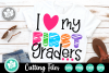 I Love My First Graders - A School SVG Cut File example image 1