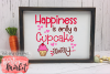 Happiness Is Only A Cupcake Away SVG DXF EPS PNG example image 3