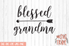 Blessed Grandma, SVG DXF PNG EPS JPG Cutting Files example image 1