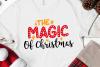 The Magic of Christmas Svg, Christmas, Christmas Svg example image 1