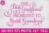 Best Grandmas Get Promoted - SVG, DXF, EPS Cut File example image 1