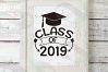 Class of 2019 svg, 2019 Graduate svg, Congrats 2019 grad svg example image 2