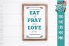 Eat Pray Love Farmhouse SVG DXF example image 1