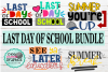 Last day of school bundle svg,school svg,end of the year svg example image 1