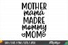 Mother Mama Madre Mommy Mom SVG PNG DXF EPS Cricut Cut Files example image 1