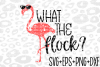 What the Flock Svg- Flamingo Svg- example image 1