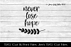 Never Lose Hope SVG Cut File example image 1