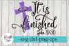 It Is Finished Easter Christian SVG Cutting Files example image 1