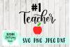#1 Teacher SVG, Best Teacher SVG, PNG, JPEG, DXF example image 1