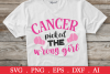 SALE! Cancer picked the wrong girl svg, breast cancer svg example image 1