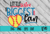 Little Sister Biggest Fan Softball SVG example image 1