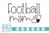 Football - Football Mom SVG example image 1