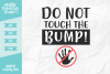 Do Not Touch The Bump SVG DXF EPS PNG example image 1