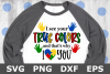 True Colors - An Awareness SVG Cut File example image 2