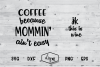 Coffee Because Mommin' Ain't Easy example image 1