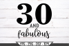 30 and Fabulous Birthday SVG example image 2