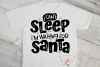 Christmas Svg - I Can't Sleep I'm Waiting for Santa example image 2