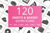 120 Sweets & Bakery Glyph Icons example image 1