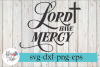 Lord Have Mercy Christian SVG Cutting Files example image 1