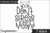 Don't Stree Meowt Embroidery Design example image 1