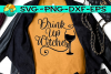 Drink Up Witches - Wine - SVG PNG EPS DXF example image 1