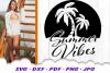 Summer Vibes Beach Sun Palms SVG DXF Cut Files example image 2