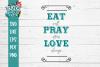 Eat Pray Love Farmhouse SVG DXF example image 2