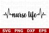 Nurse LIfe - An Occupation SVG Cut File example image 1