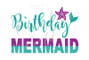 Birthday Mermaid SVG | Mermaid SVG | Mermaid Birthday Girl example image 1