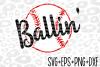 Baseball Svg - Baseballin - Svg- Cricut File- Cameo File example image 1