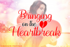 Bringing on the Heartbreak example image 1