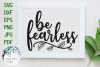 Be Fearless | Inspiring SVG Cut File example image 1