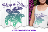 Skip A Straw Save A Turtle Sublimation PNG Design example image 1