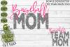Baseball Mom & Bonus Team Mom Sports SVG Cut File example image 2