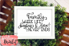 Family Where Life Begins & Love Never Ends SVG DXF EPS PNG example image 4