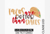 Tacos are better than dates example image 1
