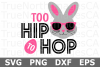 Too Hip to Hop - An Easter SVG Cut File example image 2