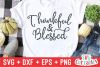 Thankful and Blessed | Thanksgiving Cut File example image 1