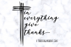 Bible Verse SVG | Christian SVG | In Everything Give Thanks example image 3