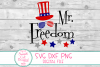 Mr Freedom SVG, 4th Of July SVG, Funny Patriotic SVG For Boy example image 2