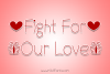 Fight For Our Love example image 1