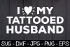 I Love My Tattooed Husband SVG Husband Shirt, Husband Gift example image 1