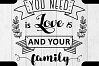 Love Family SVG Quote cut file example image 6