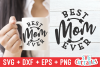 Best Mom Ever | Mother's Day | Cut File example image 1