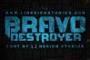 Bravo Destroyer example image 3
