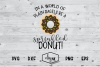 In A World Of Plain Bagels Be A Sprinkled Donut example image 2