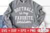 Softball Is My Favorite Season   Softball SVG Cut File example image 1