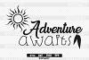 SALE! Adventure awaits svg, Adventure awaits silhouette png example image 1