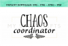 Chaos Coordinator For Funny Mom or Teacher SVG example image 1
